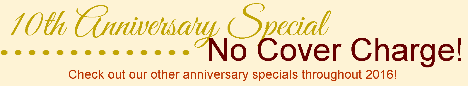 10th Anniversary Special, No cover charge for Jazz shows in Feb/March